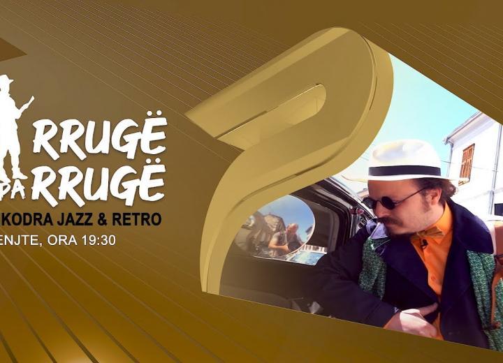 Shkodra Jazz & Retro, e enjte ora 19:30